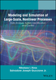 Modeling and Simulation of Large-Scale, Nonlinear Processes: Data Analysis, System Identification and Control (1118646037) cover image