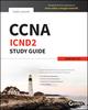 CCNA ICND2 Study Guide: Exam 200-101 (1118758137) cover image