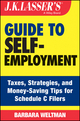J.K. Lasser's Guide to Self-Employment: Taxes, Tips, and Money-Saving Strategies for Schedule C Filers (1118811437) cover image