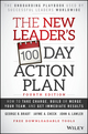 The New Leader's 100-Day Action Plan: How to Take Charge, Build Your Team, and Get Immediate Results, 4th Edition (1119223237) cover image
