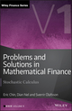 Problems and Solutions in Mathematical Finance: Stochastic Calculus, Volume I (1119965837) cover image