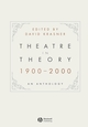 Theatre in Theory 1900-2000: An Anthology (1405140437) cover image