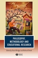 Philosophy, Methodology and Educational Research (1405145137) cover image