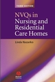 NVQs in Nursing and Residential Care Homes (1405157437) cover image