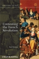 Contesting the French Revolution (1405160837) cover image