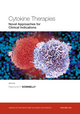 Cytokine Therapies: Novel Approaches for Clinical Indications, Volume 1182 (1573317837) cover image