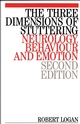 The Three Dimensions of Stuttering: Neurology, Behaviour and Emotion, 2nd Edition (1861560737) cover image