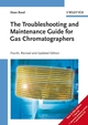 The Troubleshooting and Maintenance Guide for Gas Chromatographers, 4th, Revised and Updated Edition (3527313737) cover image