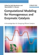Computational Modeling for Homogeneous and Enzymatic Catalysis: A Knowledge-Base for Designing Efficient Catalysis (3527318437) cover image