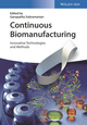 Continuous Biomanufacturing: Innovative Technologies and Methods (3527340637) cover image