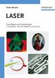 Laser: Grundlagen und Anwendungen in Photonik, Technik, Medizin und Kunst (3527408037) cover image