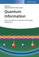 Quantum Information: From Foundations to Quantum Technology Applications, 2 Volumes, 2nd Edition (3527413537) cover image