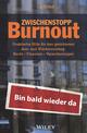 Zwischenstopp Burnout: Praktische Hilfe für den geordneten Aus- und Wiedereinstieg - Recht, Finanzen, Versicherungen, 2. Auflage (3527811737) cover image