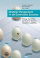 Strategic Management in the Innovation Economy: Strategic Approaches and Tools for Dynamic Innovation Capabilities (3895782637) cover image