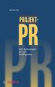 Projekt-PR: Vom Kulturprojekt bis zum Großflughafen (3895787337) cover image