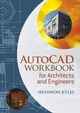 AutoCAD Workbook for Architects and Engineers (EHEP001037) cover image