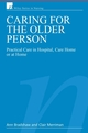 Caring for the Older Person: Practical Care in Hospital, Care Home or at Home (0470025638) cover image
