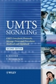 UMTS Signaling: UMTS Interfaces, Protocols, Message Flows and Procedures Analyzed and Explained, 2nd Edition (0470065338) cover image
