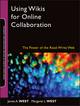 Using Wikis for Online Collaboration: The Power of the Read-Write Web (0470343338) cover image