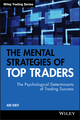 The Mental Strategies of Top Traders : The Psychological Determinants of Trading Success (0470509538) cover image