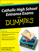 Catholic High School Entrance Exams For Dummies (0470548738) cover image
