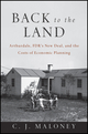 Back to the Land: Arthurdale, FDR's New Deal, and the Costs of Economic Planning (0470610638) cover image
