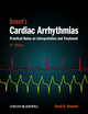 Bennett's Cardiac Arrhythmias: Practical Notes on Interpretation and Treatment, 8th Edition (0470674938) cover image