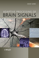 Adaptive Processing of Brain Signals (0470686138) cover image