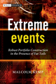 Extreme Events: Robust Portfolio Construction in the Presence of Fat Tails (0470750138) cover image