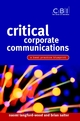 Critical Corporate Communications: A Best Practice Blueprint (0470847638) cover image