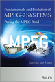 Fundamentals and Evolution of MPEG-2 Systems: Paving the MPEG Road (0470974338) cover image