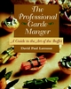The Professional Garde Manger: A Guide to the Art of the Buffet (0471106038) cover image