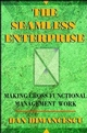 The Seamless Enterprise: Making Cross-Functional Management Work (0471131938) cover image