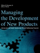 Managing the Development of New Products: Achieving Speed and Quality Simultaneously Through Multifunctional Teamwork (0471291838) cover image