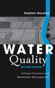 Water Quality: Diffuse Pollution and Watershed Management, 2nd Edition (0471396338) cover image