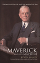The Maverick and His Machine: Thomas Watson, Sr. and the Making of IBM (0471414638) cover image