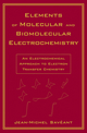 Elements of Molecular and Biomolecular Electrochemistry: An Electrochemical Approach to Electron Transfer Chemistry (0471445738) cover image