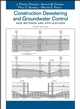 Construction Dewatering and Groundwater Control: New Methods and Applications, 3rd Edition (0471479438) cover image