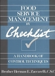 Food Service Management by Checklist: A Handbook of Control Techniques (0471530638) cover image