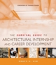 The Survival Guide to Architectural Internship and Career Development (0471692638) cover image