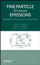 Fine Particle (2.5 microns) Emissions: Regulations, Measurement, and Control (0471709638) cover image