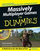 Massively Multiplayer Games For Dummies (0471752738) cover image