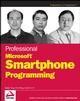 Professional Microsoft® Smartphone Programming (0471762938) cover image