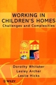 Working in Children's Homes: Challenges and Complexities (0471979538) cover image
