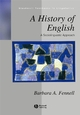 A History of English: A Sociolinguistic Approach (0631200738) cover image