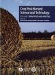 Crop Post-Harvest: Science and Technology, Volume 1, Crop Post-Harvest: Principles and Practice (0632057238) cover image