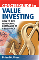 Concise Guide to Value Investing: How to Buy Wonderful Companies at a Fair Price (0731407938) cover image