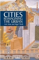 Cities: Reimagining the Urban (0745624138) cover image