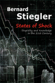 States of Shock: Stupidity and Knowledge in the 21st Century (0745664938) cover image