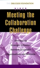 Meeting the Collaboration Challenge: Developing Strategic Alliances Between Nonprofit Organizations and Businesses (0787962538) cover image
